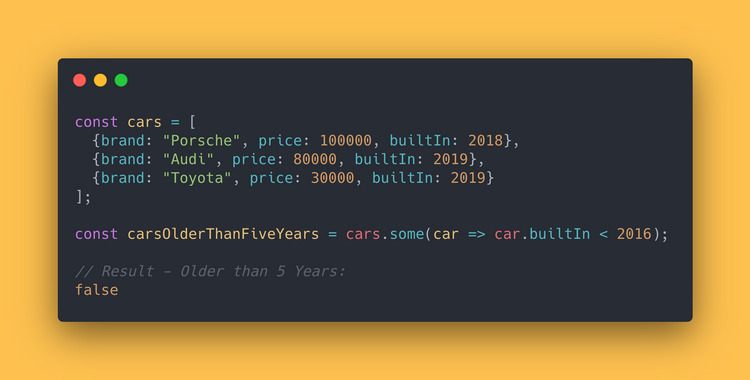 JS code block showing how to use the some method to check if any of the cars is older than 5 years.