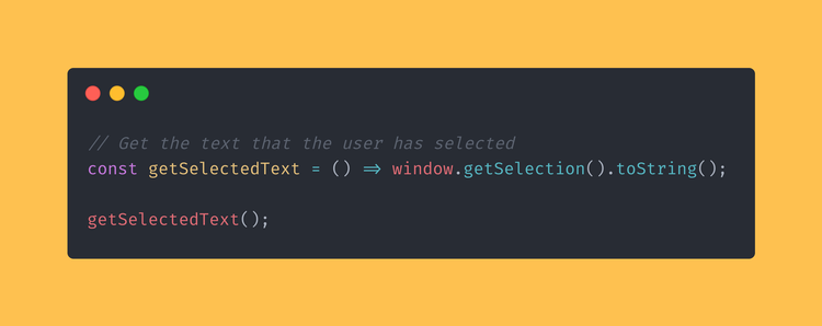 JavaScript function that gets the text that the user has currently selected