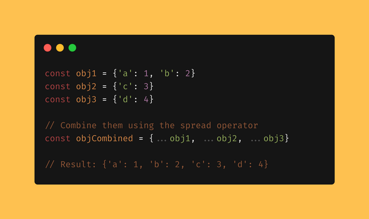 Use the spread operator to combine objects, by That's an Egg 2020 javascript blog