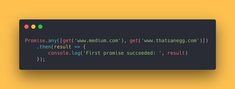 JavaScript code block showing how to use the Promise any method.