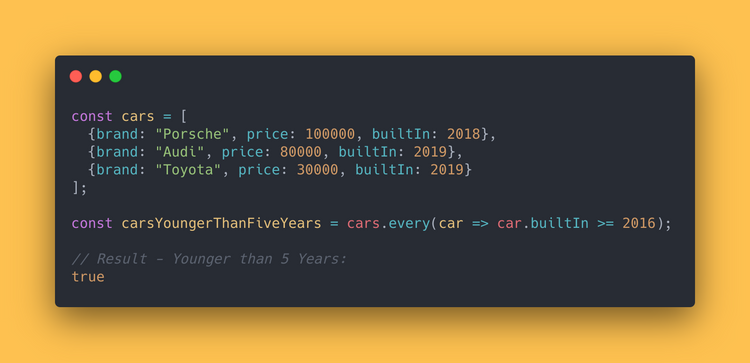 JS code block showing how to use the every method to determine if all cars are built within 5 years.